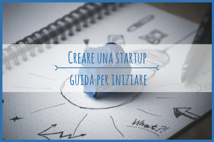 come-creare-una-startup-la-guida-per-iniziare-ariesandpartners