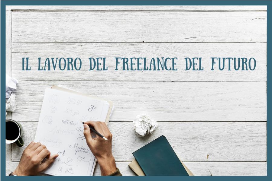 il lavoro del freelance del futuro