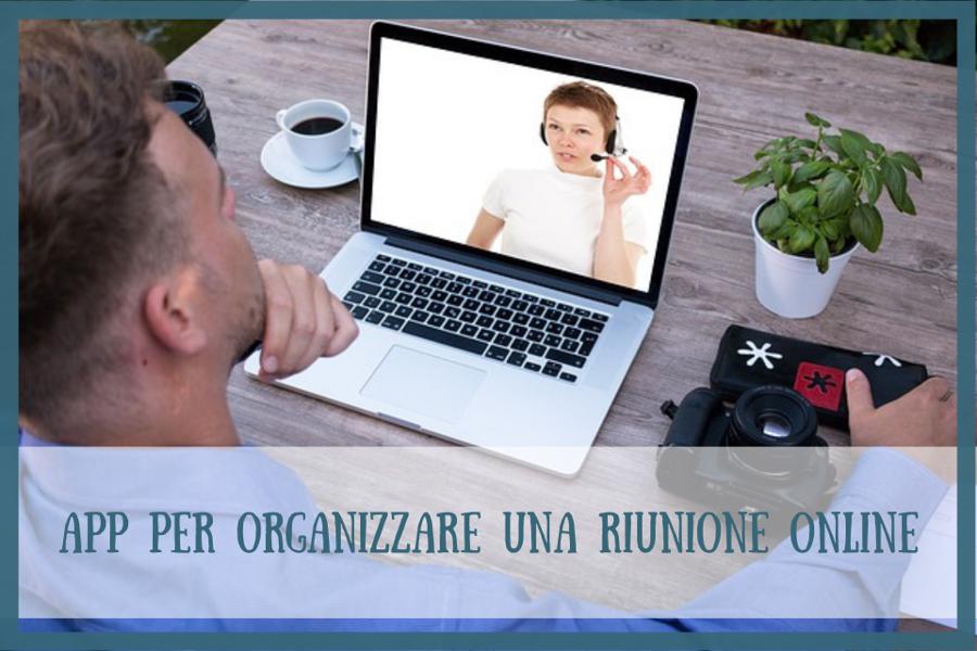 App per organizzare una riunione online